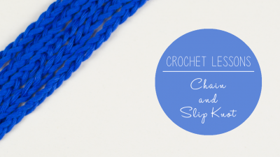 Crochet Lesson 5: Crochet Chain and Slip Knot