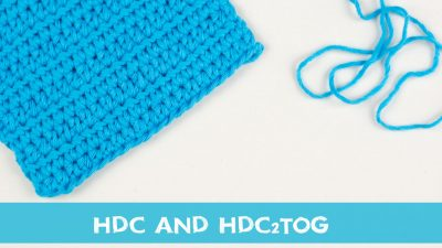 How to crochet hdc and hdc2tog